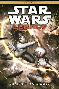 Star Wars Sonderband 84 – Legacy II 3: Gesucht: Ania Solo - Klickt hier für die große Abbildung zur Rezension