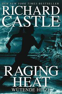 Castle 6: Raging Heat - Wütende Hitze - Klickt hier für die große Abbildung zur Rezension
