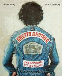 Ghetto Brother - Klickt hier für die große Abbildung zur Rezension