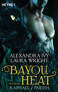 Bayou Heat - Raphael / Parish - Klickt hier für die große Abbildung zur Rezension