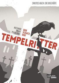 Der Schatz der Tempelritter 2: Die Bischöfe - Klickt hier für die große Abbildung zur Rezension