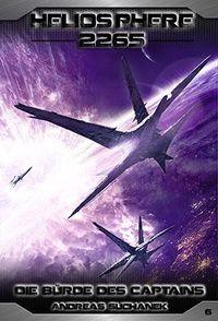 Heliosphere 2265 Band 6: Die Bürde des Captains - Klickt hier für die große Abbildung zur Rezension