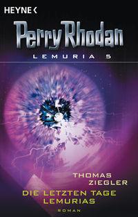 Perry Rhodan Lemuria 5 - Die letzten Tage Lemurias - Klickt hier für die große Abbildung zur Rezension