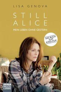 Still Alice: Mein Leben ohne Gestern - Klickt hier für die große Abbildung zur Rezension