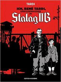 Ich, René Tardi, Kriegsgefangener im Stalag IIB - Klickt hier für die große Abbildung zur Rezension