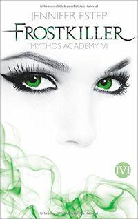 Mythos Academy 6 - Frostkiller - Klickt hier für die große Abbildung zur Rezension