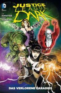 Justice League Dark 6: Das verlorene Paradies - Klickt hier für die große Abbildung zur Rezension