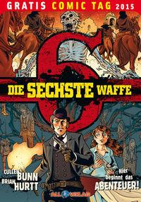 Die sechste Waffe – Gratis Comic Tag 2015 - Klickt hier für die große Abbildung zur Rezension