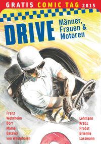 Drive – Gratis Comic Tag 2015 - Klickt hier für die große Abbildung zur Rezension