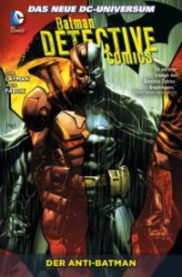 Batman Detective Comics Paperback 4: Der Anti-Batman - Klickt hier für die große Abbildung zur Rezension