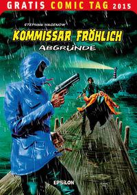 Kommissar Fröhlich – Gratis Comic Tag 2015 - Klickt hier für die große Abbildung zur Rezension