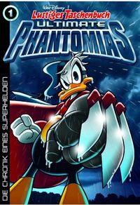 Lustiges Taschenbuch Ultimate Phantomias 01: Die Chronik eines Superhelden - Klickt hier für die große Abbildung zur Rezension