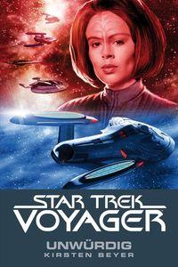 Star Trek-Voyager 6: Unwürdig - Klickt hier für die große Abbildung zur Rezension