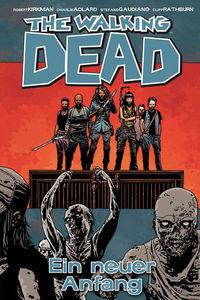 The Walking Dead 22: The Walking Dead 22: Ein neuer Anfang  - Klickt hier für die große Abbildung zur Rezension