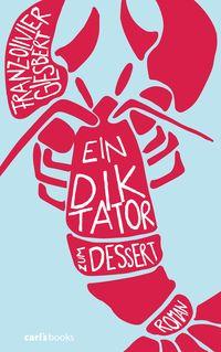 Ein Diktator zum Dessert - Klickt hier für die große Abbildung zur Rezension