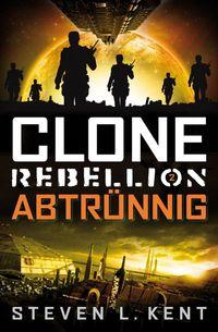 Clone Rebellion 2: Abtrünnig - Klickt hier für die große Abbildung zur Rezension