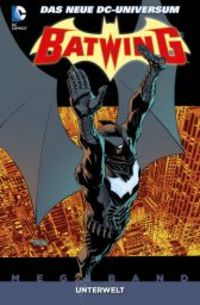Batwing Megaband 3: Unterwelt - Klickt hier für die große Abbildung zur Rezension