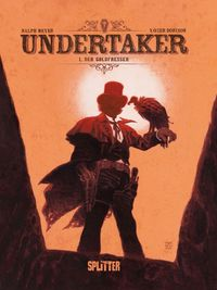 Undertaker Bd. 1: Der Goldfresser - Klickt hier für die große Abbildung zur Rezension