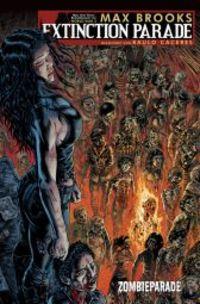 Extinction Parade 1: Zombieparade - Klickt hier für die große Abbildung zur Rezension