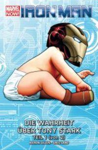 Iron Man Marvel Now Paperback 2: Die Wahrheit über Tony Stark 1  - Klickt hier für die große Abbildung zur Rezension