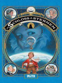 Das Schloss in den Sternen - 1869: Die Eroberung des Weltraums - Buch 1 - Klickt hier für die große Abbildung zur Rezension