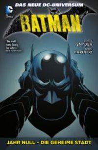 Batman 4: Jahr Null - Die geheime Stadt - Klickt hier für die große Abbildung zur Rezension