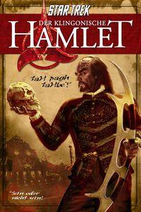 Star Trek - Der klingonische Hamlet - Klickt hier für die große Abbildung zur Rezension