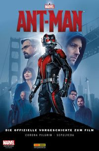 Ant-Man: Die offizielle Vorgeschichte zum Film - Klickt hier für die große Abbildung zur Rezension