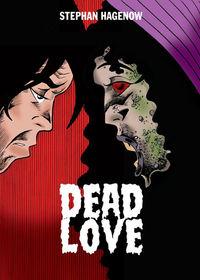 Dead Love - Klickt hier für die große Abbildung zur Rezension