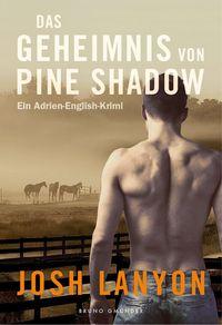 Das Geheimnis von Pine Shadow - Ein Adrien-English-Krimi - Klickt hier für die große Abbildung zur Rezension