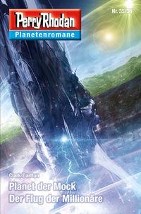 Perry Rhodan-Planetenromane 35/36: Planet der Mock / Der Flug der Millionäre - Klickt hier für die große Abbildung zur Rezension