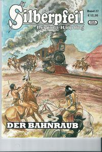 SILBERPFEIL-Der junge Häuptling-Band 27: Der Bahnraub - Klickt hier für die große Abbildung zur Rezension