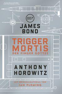 James Bond: Trigger Mortis - Klickt hier für die große Abbildung zur Rezension