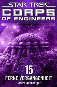 Star Trek - Corps of Engineers 15: Ferne Vergangenheit - Klickt hier für die große Abbildung zur Rezension