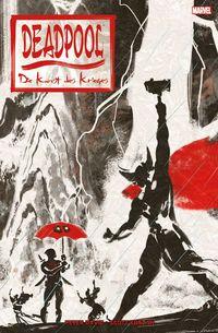 Deadpool: Die Kunst des Krieges - Klickt hier für die große Abbildung zur Rezension