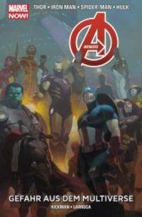 Marvel Now Paperback: Avengers 4 - Gefahr aus dem Multiverse - Klickt hier für die große Abbildung zur Rezension