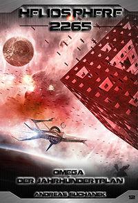 Heliosphere 2265 - Band 12: Omega - Der Jahrhundertplan - Klickt hier für die große Abbildung zur Rezension