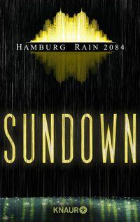 Sundown: Hamburg Rain 2084 - Klickt hier für die große Abbildung zur Rezension