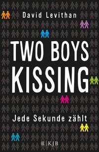 Two Boys Kissing - Jede Sekunde zählt - Klickt hier für die große Abbildung zur Rezension