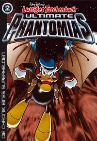 Lustiges Taschenbuch Ultimate Phantomias 02: Die Chronik eines Superhelden - Klickt hier für die große Abbildung zur Rezension
