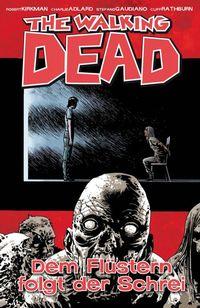 The Walking Dead 23: Dem Flüstern folgt der Schrei - Klickt hier für die große Abbildung zur Rezension