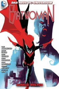 Batwoman 6: Dunke Welten - Klickt hier für die große Abbildung zur Rezension