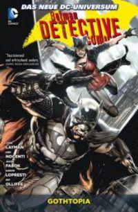Batman Detective Comics Paperback 5: Gothtopia - Klickt hier für die große Abbildung zur Rezension