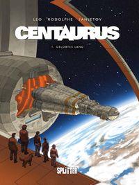 Centaurus 1: Gelobtes Land - Klickt hier für die große Abbildung zur Rezension