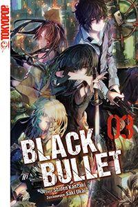 Black Bullet Novel 3 - Klickt hier für die große Abbildung zur Rezension