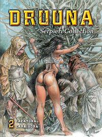 Serpieri Collection 2: Druuna: Creatura/Carnivora - Klickt hier für die große Abbildung zur Rezension