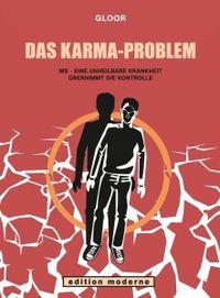 Das Karma-Problem: MS - Eine unheilbare Krankheit übernimmt die Kontrolle - Klickt hier für die große Abbildung zur Rezension