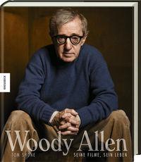 Woody Allen- Seine Filme, sein Leben - Klickt hier für die große Abbildung zur Rezension