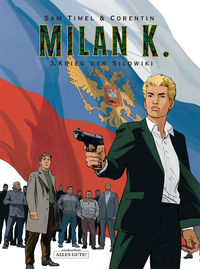 Milan K. 3: Krieg der Silowiki - Klickt hier für die große Abbildung zur Rezension