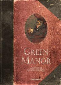 Green Manor Gesamtausgabe - Klickt hier für die große Abbildung zur Rezension